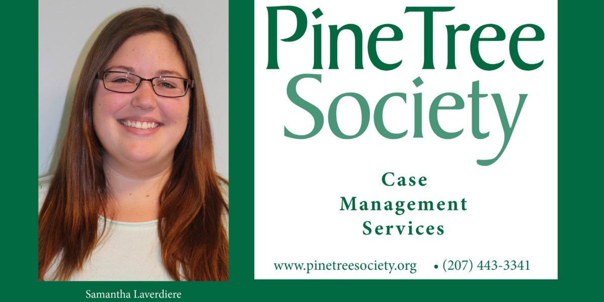 Pine Tree Society Case Management
