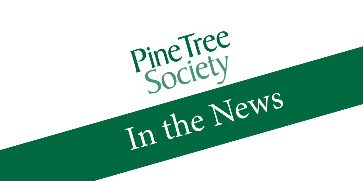 Pine Tree Society news stories