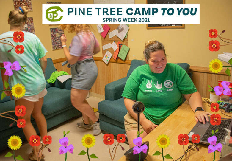 View Pine Tree Camp to You: April Vacation